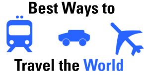 best ways to travel the world